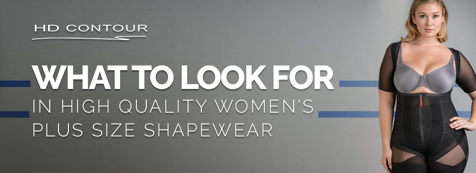 815a52a32ca What To Look For In High Quality Women s Plus Size Shapewear